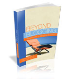 Beyond Blogging by Nathan Hangen & Mike Cliffe-Jones (affiliate link)